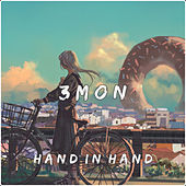 Hand In Hand by 3mon