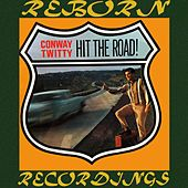 Hit the Road (HD Remastered) von Conway Twitty