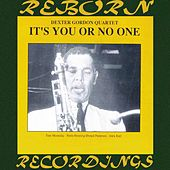 It's You or No One (HD Remastered) von Dexter Gordon