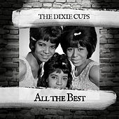 All the Best de The Dixie Cups