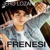 Frenesi de Jero Lozano