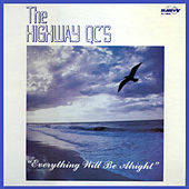 Everything Will Be Alright de The Highway Q.C.'s