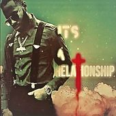 It's a Relationship by Awal