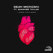 Hand Over Heart (feat. Shawnee Taylor) by Dean Mickoski