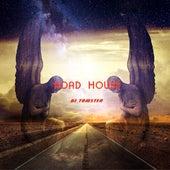 Road House by Dj tomsten