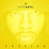 Passion by Austyn King