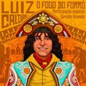 O Fogo do Forró de Luiz Caldas