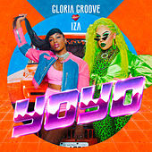 Yoyo by Gloria Groove