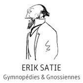 Erik satie : gymnopédies & gnossiennes by Stéphane Blet