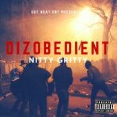 Nitty Gritty di Dizobedient