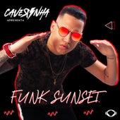 Caverinha Apresenta: Funk Sunset de Caverinha