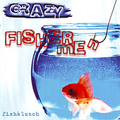 Crazy Fishermen by Fish4Lunch