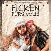 Ficken fürs Volk by Sascha Ehlert