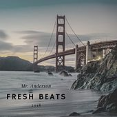 Fresh Beats, Vol. 1 von Mr. Anderson