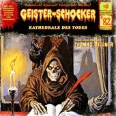 Folge 82: Kathedrale des Todes von Geister-Schocker