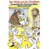 Der Wolf und die sieben Geißlein und weitere Märchen (Hörspiel) von Gebrüder Grimm