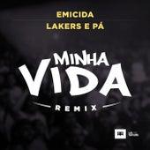 Minha Vida (Remix) von Emicida