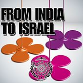 From India To Israel von Various Artists