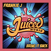 Bring It Back by Frankie J