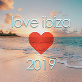 Love Ibiza 2019 by Various Artists