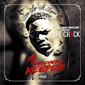 My Brothers Keeper by Dre Cr8ck