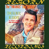 The Twang's the Thang (HD Remastered) von Duane Eddy