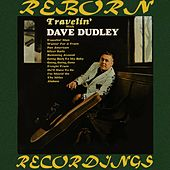 Travelin' with Dave Dudley (HD Remastered) by Dave Dudley