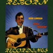 Still Rockin' (HD Remastered) de Bob Luman