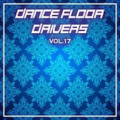 Dance Floor Drivers Vol, 17 by Various Artists