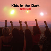 Kids In The Dark de Bat For Lashes
