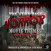 The Very Best Horror Movie Themes, Vol. 1 de Geek Music