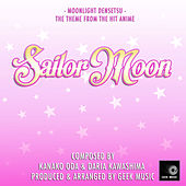 Sailor Moon: Moonlight Densetsu: Opening Theme by Geek Music