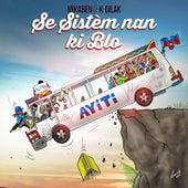 Se Sistem Nan Ki Blo by Mikaben