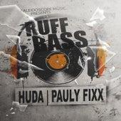 Ruff Bass by DJ Fixx