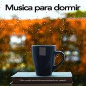 Musica para dormir: Música tranquila y sonidos de lluvia para el sueño profundo y la relajación de Musica Relajante