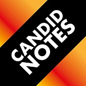 Candid Notes by Various Artists