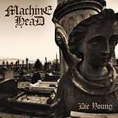 Die Young (Acoustic) von Machine Head