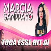 Toca Esse Hit Ai de Marcia Samppayo