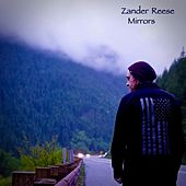 Mirrors by Zander Reese
