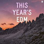 This Year's EDM by Various Artists
