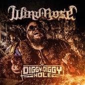 Diggy Diggy Hole von Windrose