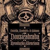 Doozicabraba e a Revolução Silenciosa by Emicida