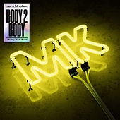Body 2 Body (Leftwing : Kody Remix) de MK