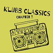 Klubb Classics, Chapter 3 - EP von Various Artists