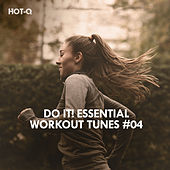 Do It! Essential Workout Tunes, Vol. 04 by Various Artists