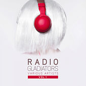 Radio Gladiators, Vol. 1 - EP de Various Artists
