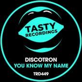 You Know My Name (Radio Mix) fra Discotron