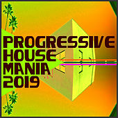 Progressive House Mania 2019 - EP di Various Artists