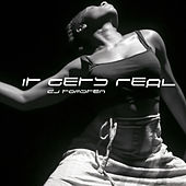 It Gets Real by Dj tomsten