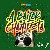 A Bailar Champeta (Vol. 3) von Various Artists